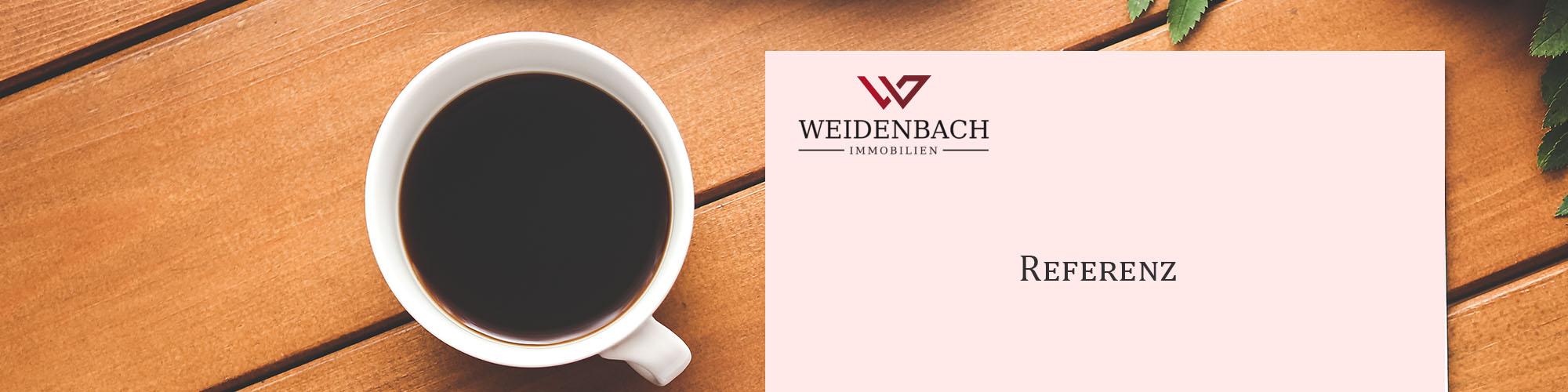 Unsere Referenzen von Weidenbach Immobilien